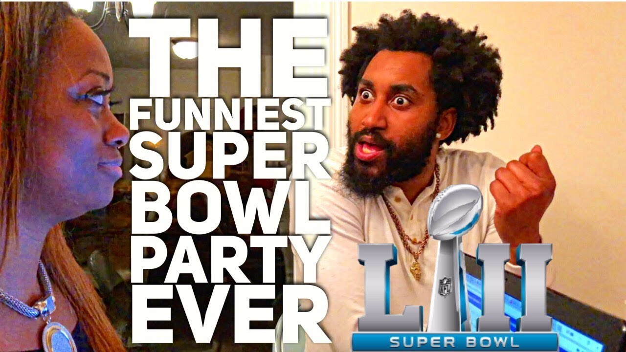 The Funniest Super Bowl Party Ever (Super Bowl LII)
