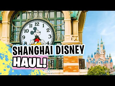 BIG Shanghai Disneyland Haul!!【 上海迪士尼乐园 】