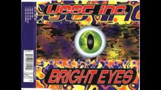 West Inc - Bright Eyes (Club Edit)