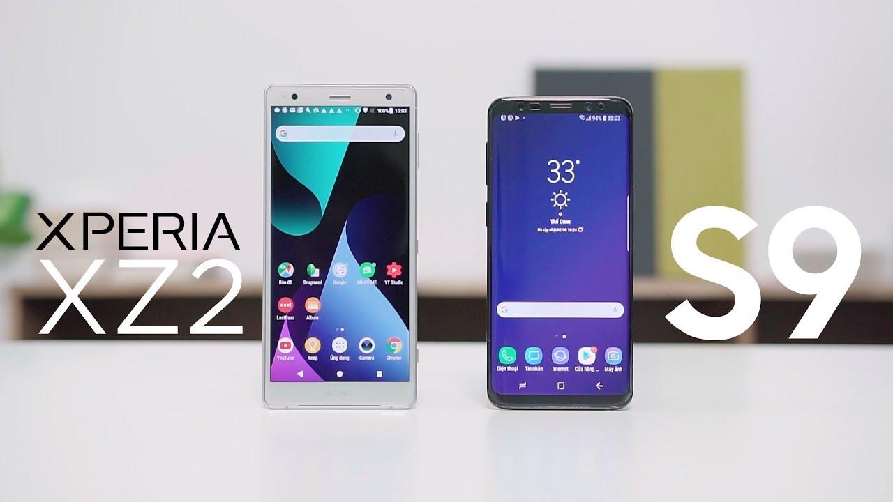 So sánh chi tiết Sony Xperia XZ2 & Samsung Galaxy S9