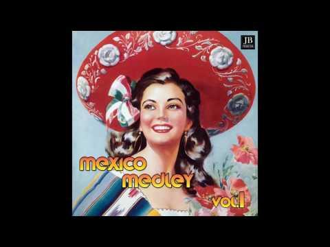 Various Artists - Mexico Medley 1: El Jarabe Tapatio / La Bamba / Cielito Lindo / Maria Elena / El S mp3