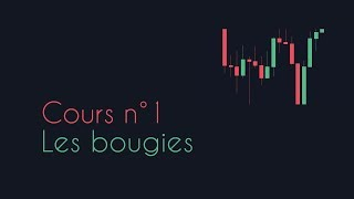 Cours n°1 - Les bougies