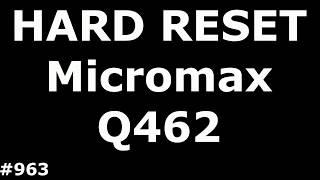 Скидання налаштувань Micromax Q462 (Hard Reset Micromax Q462 Canvas 5 Lite)