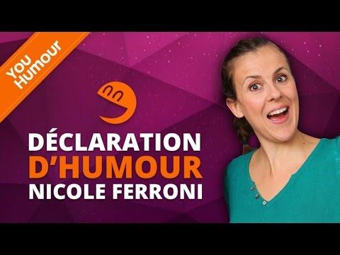 NICOLE FERRONI - Déclaration d'Humour