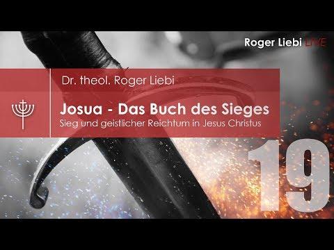 Josua - Sieg und geistlicher Reichtum in Jesus Christus - Teil 19 (Josua 21)