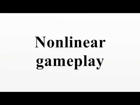 Nonlinear gameplay