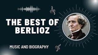The Best of Berlioz