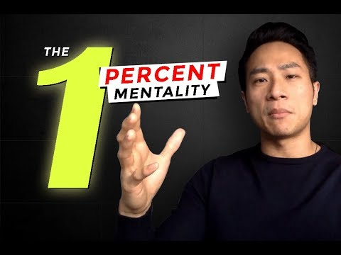 The 1 Percent Mentality
