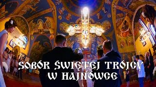 The liturgy of wedding Orthodox of St.Trinity Cathedral in Hajnówka EXC.