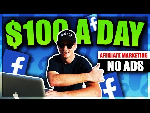 Using Facebook Free Traffic for Affiliate Marketing (Easy $100 a Day)