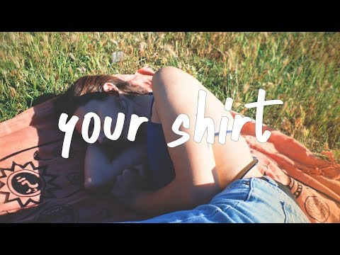 chelsea cutler - Your Shirt (Lyric Video)