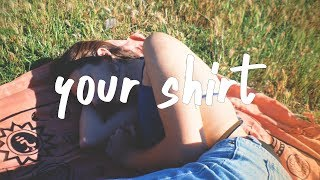 chelsea cutler Your Shirt MP3
