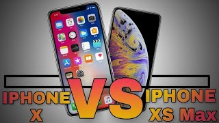 iPhone X Vs iPhone XS Max 2018