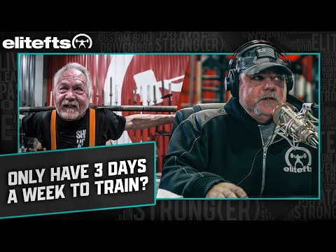 Only Have 3 Days A Week To Train? | Elitefts.com
