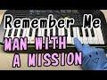 【Remember Me】MAN WITH A MISSION ラジエーションハウス 簡単ドレミ楽譜 初心者向け1本指ピアノ
