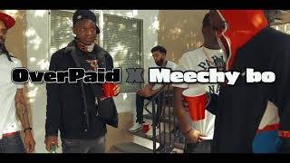 OverPaid x MeechyBo - Come To The Light
