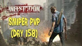 Infestation Survivor Stories Sniper PvP (Day 158)