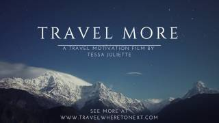 Travel Inspiration 2017 - Travel More