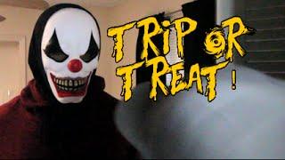 TRIP OR TREAT!