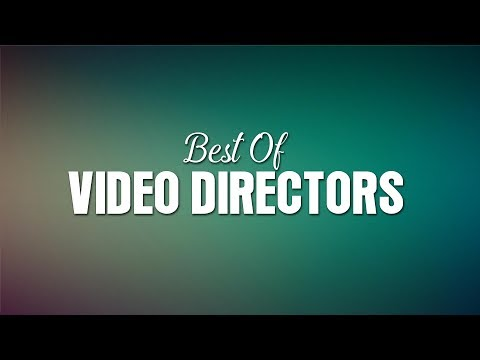 Best of Video Directors | White Hill Music
