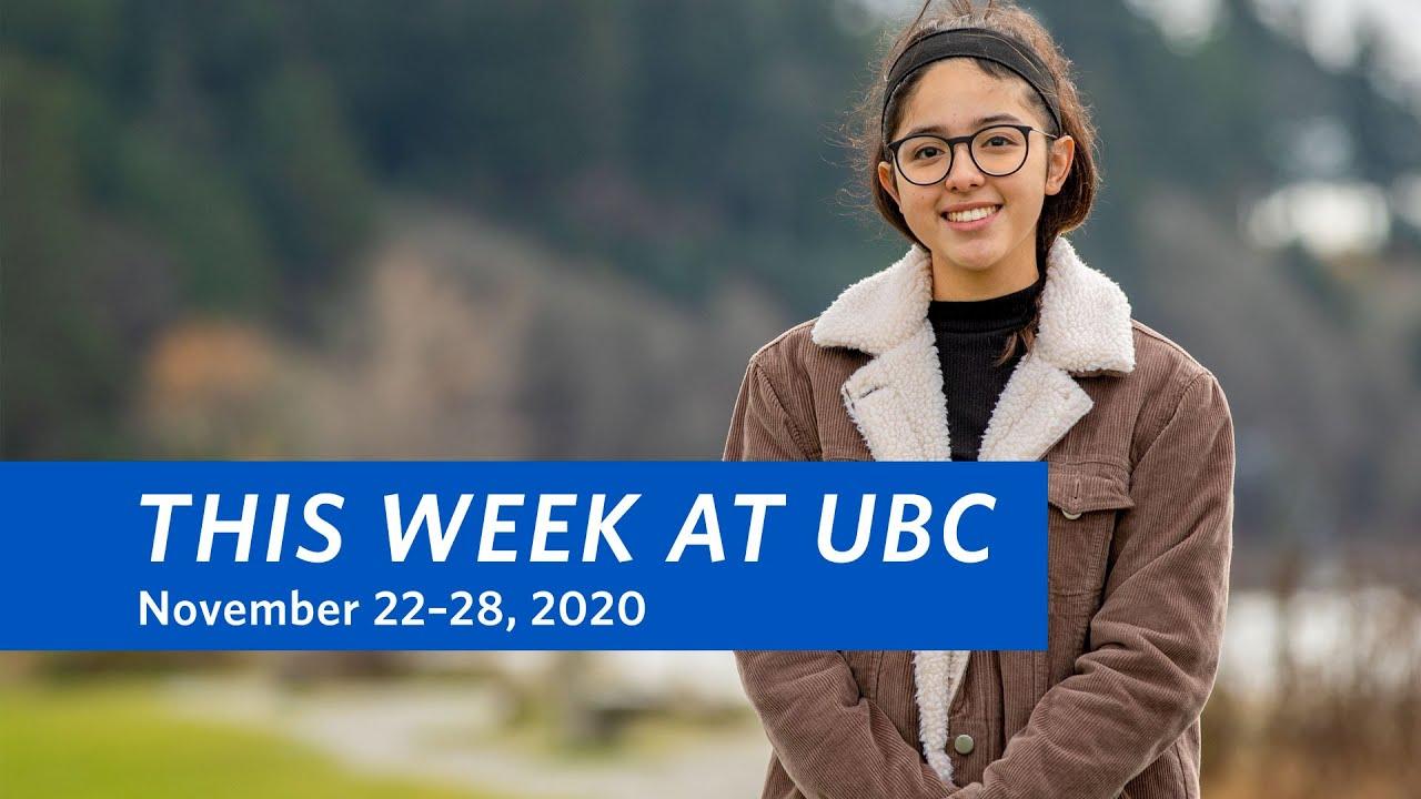 This Week at UBC: November 22–28, 2020