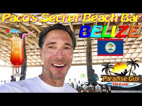 Paco's Secret Beach Bar On Ambergris Caye, Belize - Paradise Guy
