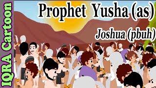 Yusha (AS) | Prophet Joshua story | Islamic Cartoon | Islamic Kids Videos | Story for Children