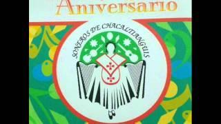 SONEROS DE CHACALTIANGUIS - EL PAJARO CU