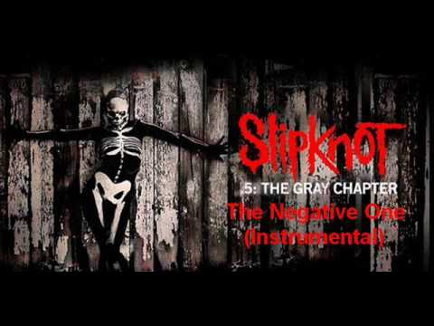 Slipknot - The Negative One (Instrumental)