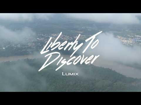 LUMIX; Liberty To Discover