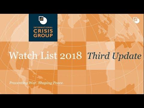 Crisis Group Watch List 2018 (Third Update)