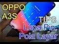 - OPPO A3S TERKUNCI PIN/POLA LAYAR