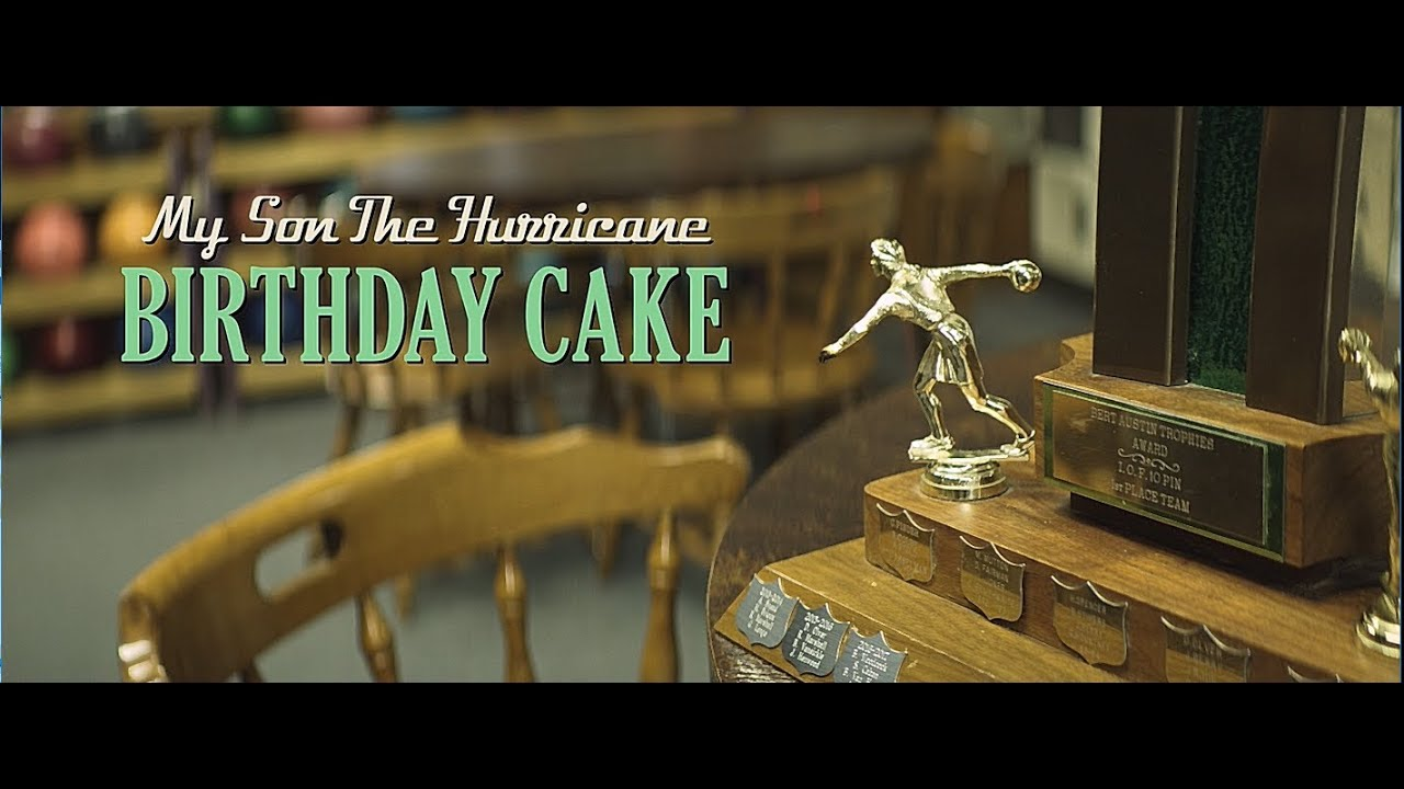 My Son The Hurricane Birthday Cake Official Video YouTube