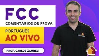 FCC | Comentários de Prova | Português | AO VIVO | 14/01