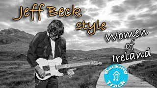 Download Jeff Beck Style (Women of Ireland) Backing Track in Bm MP3 song and Music Video