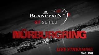 Qualifying - Nurburgring - Blancpain GT Series - Sprint Cup 2018 - English