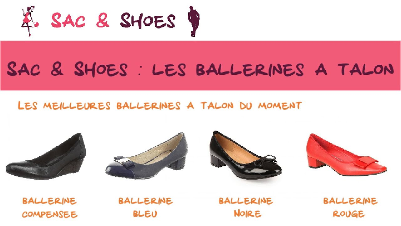 d04d1065e1886 Comparatif ballerine a talon Sac-Shoes.fr - YouTube