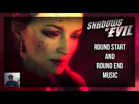 Shadows of Evil Round Songs