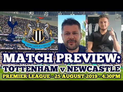 "MATCH PREVIEW WITH ""THE MAGPIE CHANNEL"": Tottenham v Newcastle: Premier League: 25 August 2019"