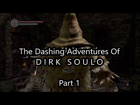 The Dashing Adventures Of DIRK SOULO - Part 1 (DARK SOULS REMASTERED NINTENDO SWITCH GAMEPLAY)