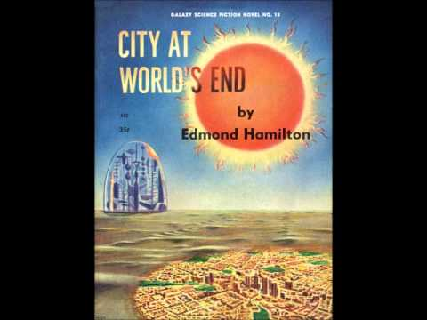 City At World's End - Edmond Hamilton