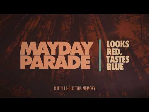 Mayday Parade  Looks Red, Tastes Blue