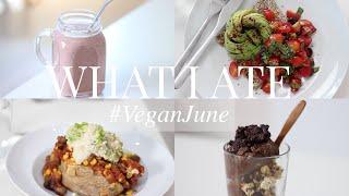 What I Ate #VeganJune 15 (Vegan/Plant-based) | JessBeautician