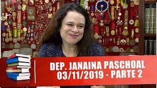 Dep. Janaina Paschoal E Os Projetos Do Legislativo De Sp - Anatomia Do Poder - 03/11/19 - Parte 2