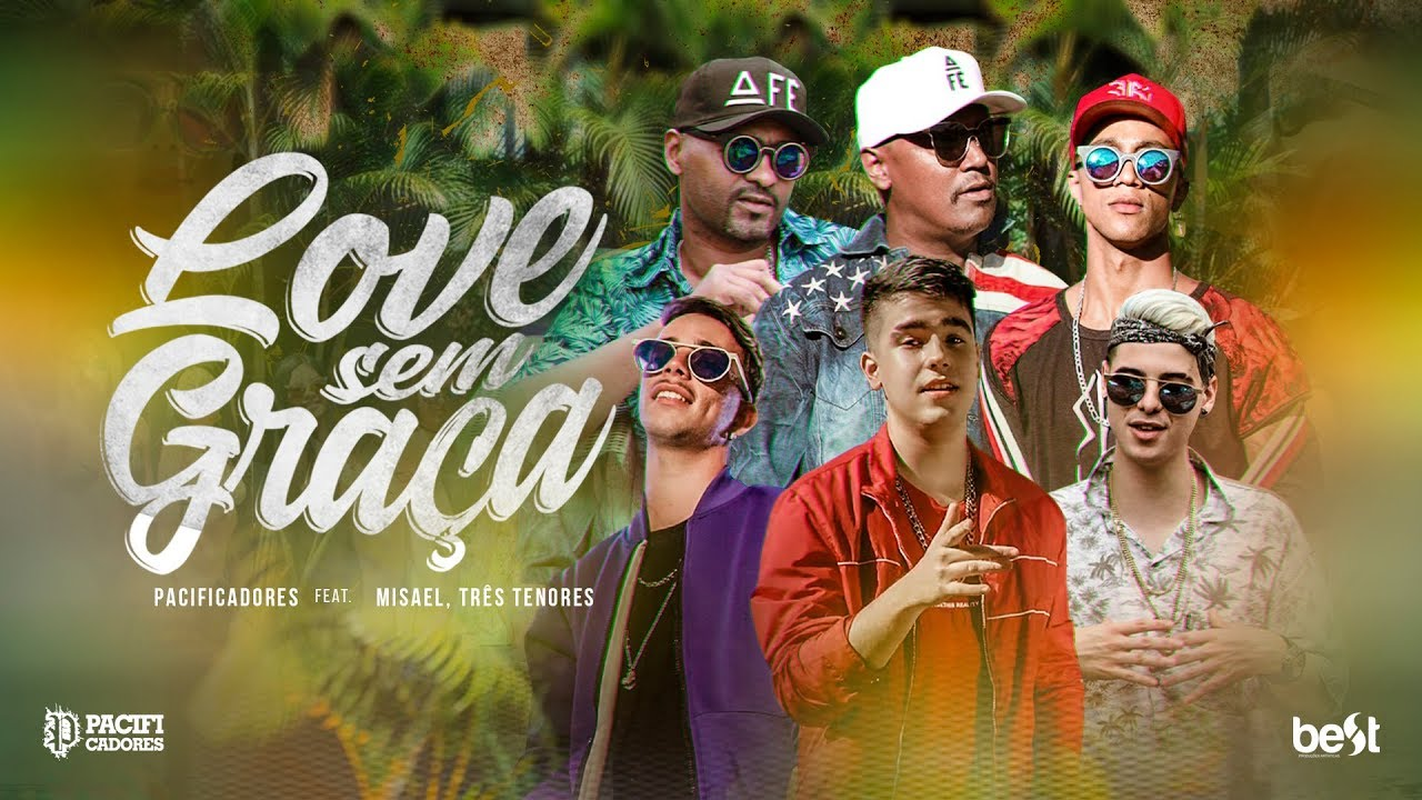 Pacificadores - Love Sem Graça feat Misael e 3T Tenores [Official Vídeo]
