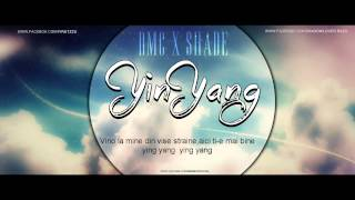 DMC feat SHADE - YIN & YANG (Lyrics Video)