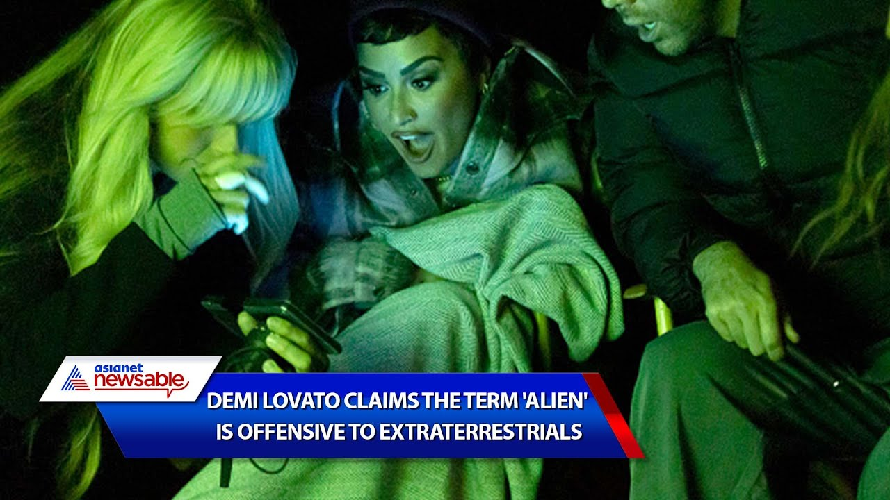 Demi Lovato Says Calling Extraterrestrials 'Aliens' Is Offensive