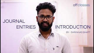 journal entries introduction basics to journal shrinivas bhatt offclasses
