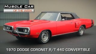 Muscle Car Of The Week Video Episode #104: 1970 Dodge Coronet R/T Convertible 440 Magnum
