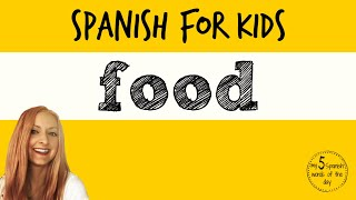 Foods in Spanish | Spanish Lessons for Kids